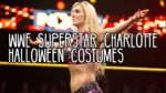 WWE Superstar Charlotte Halloween Costumes
